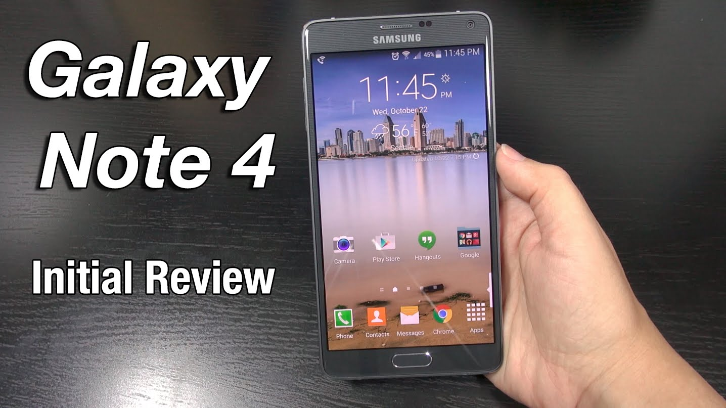GALAXY NOTE 4: Initial Review