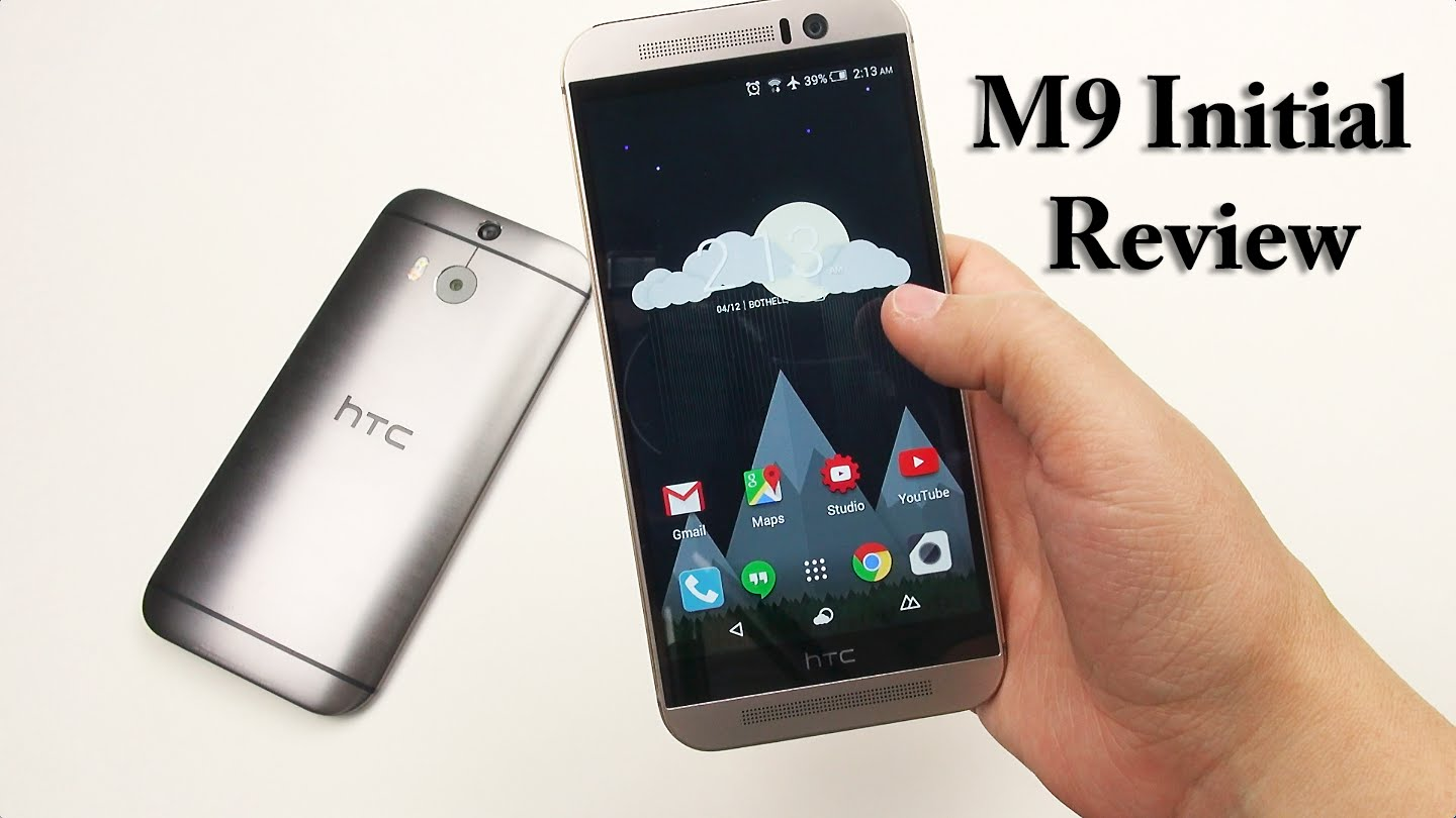 HTC One M9: Initial Review