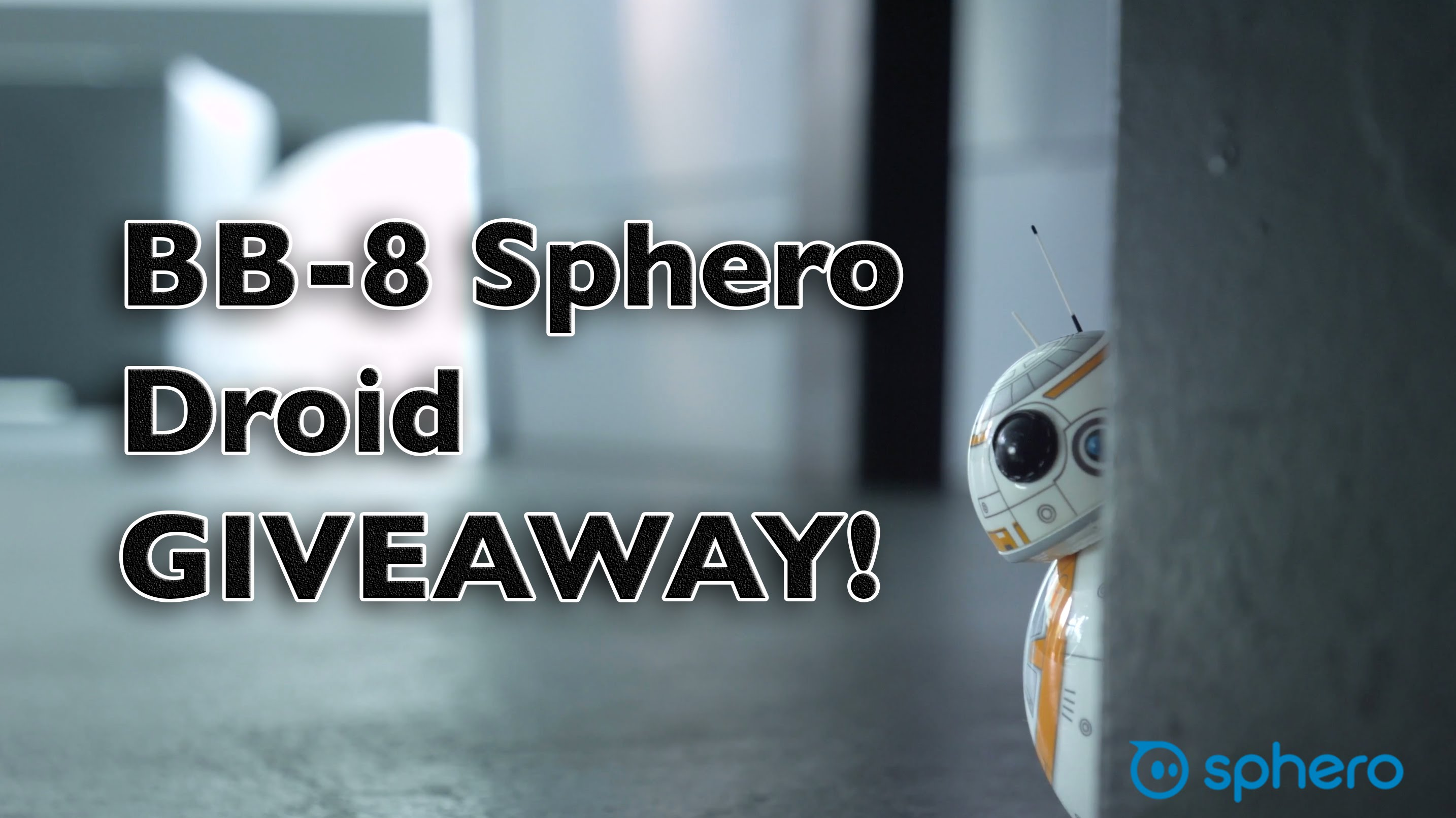 Star Wars BB-8 Sphero Droid: Giveaway!!! (CLOSED)