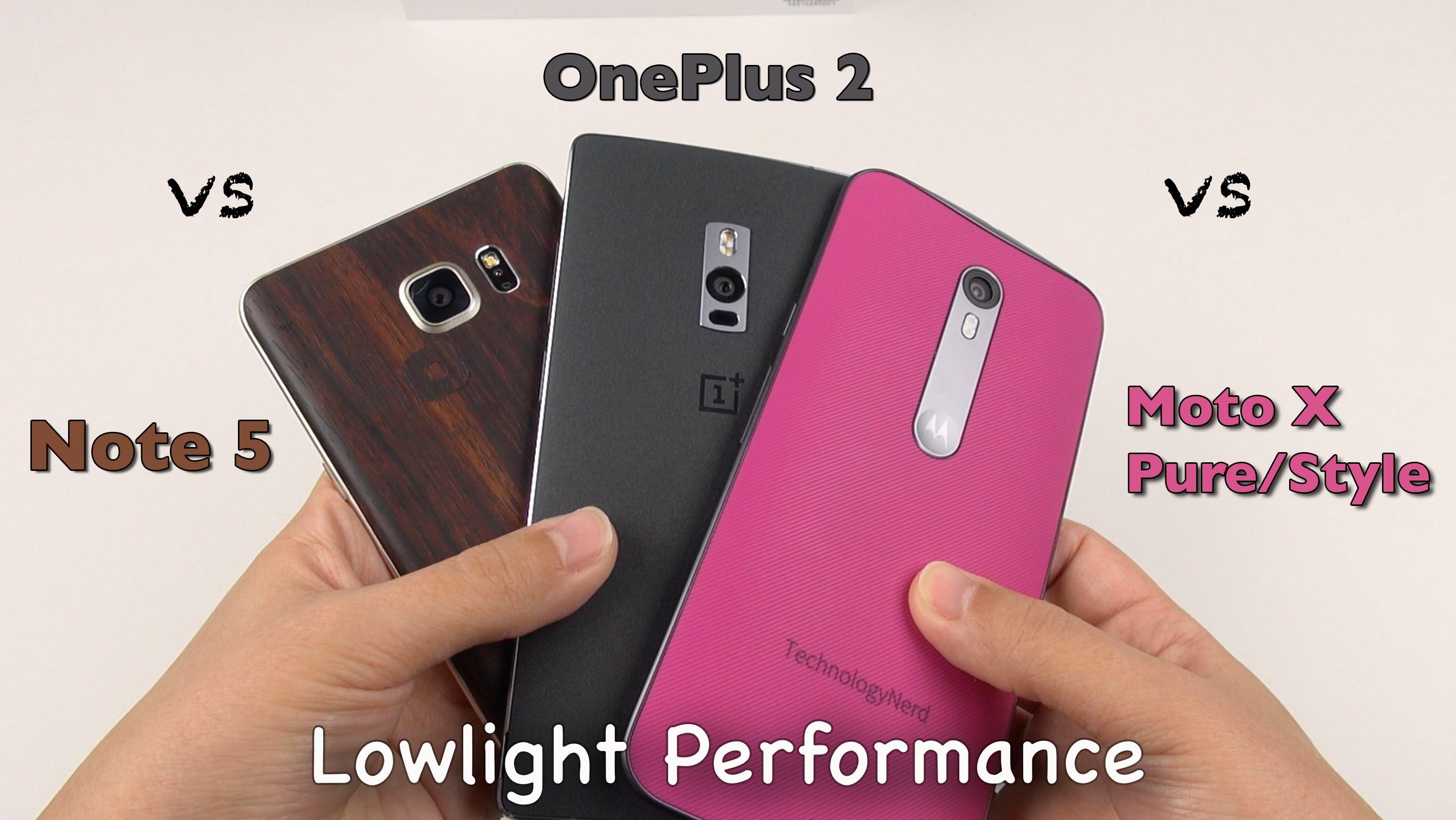 Best Lowlight Camera: Note 5, Moto X Pure, OnePlus 2