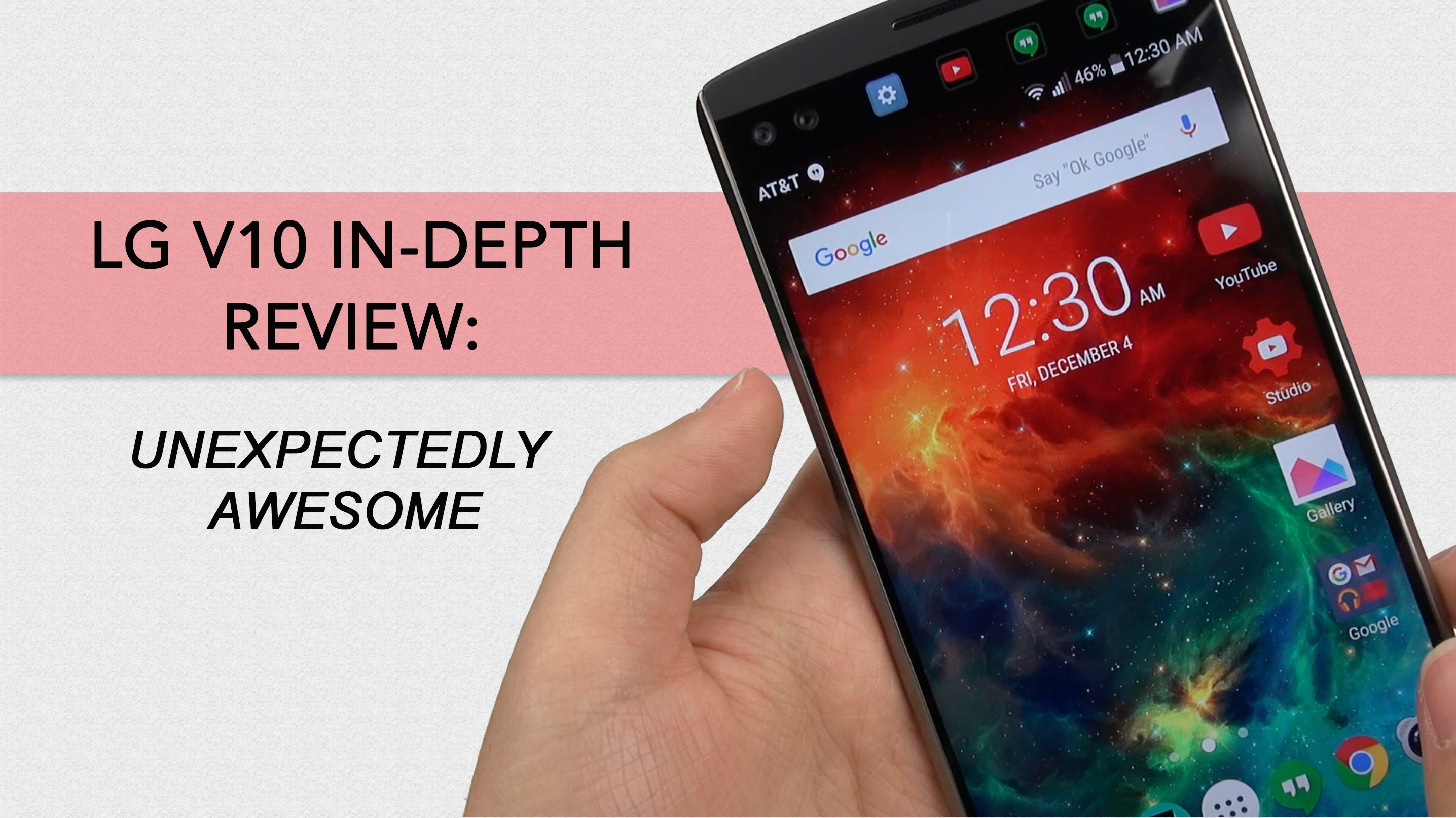 LG V10 In-Depth Review: A Device Well Worth It
