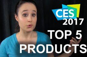 Top 5 Tech! (CES 2017 Wrap-up)